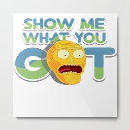 show me got Metal Print