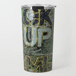 F'CK UP SOME COMMAS Travel Mug