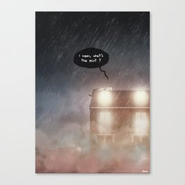 What's the point ? Canvas Print