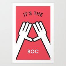 It's the Roc Art Print