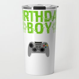 """Great Nice Game Shirt For Gamers """"Birthday Boy Time To Level Up"""" T-shirt Design Console Xbox Travel Mug"""
