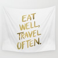 quotes Wall Tapestries featuring Eat Well Travel Often on Gold by Cat Coquillette