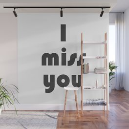I miss you, typography Wall Mural