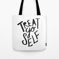 2pac Tote Bags featuring Treat Yo Self by Leah Flores