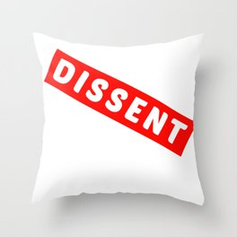 Dissent Throw Pillow