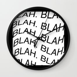 "Reverse monochrome ""Blah"" print Wall Clock"
