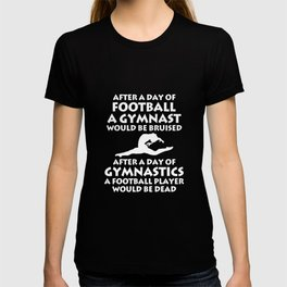Day of Football Day of Gymnastics Gymnast T-Shirt T-shirt