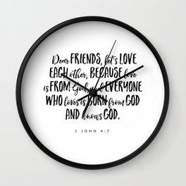 1 John 4:7 -Bible Verse Wall Clock