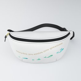 Everyday, You Evolve Into Greatness - Blue Whales Fanny Pack