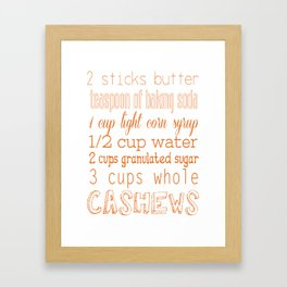 Cashew Brittle Framed Art Print