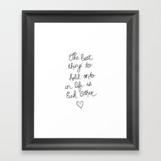 The Best Thing. Framed Art Print