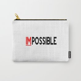 I Am Possible Carry-All Pouch