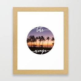 Lets Escape Tropical Print Framed Art Print