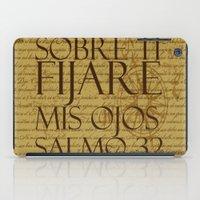 les mis iPad Cases featuring Sobre ti fijare mis ojos • Salmos 32 by Pescador