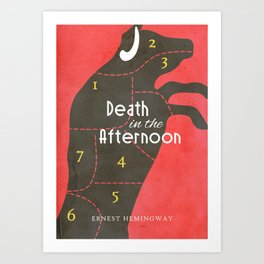 Death in the Afternoon, Erenst Hemingway, book cover, classic novel, bullfighting stories, Spain Art Print