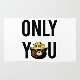 Smokey the Bear says ONLY YOU (RESIST version) Rug