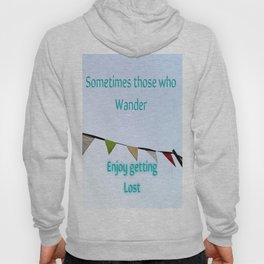 For Those Who Wander Hoody