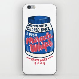 Miracle Whips iPhone Skin