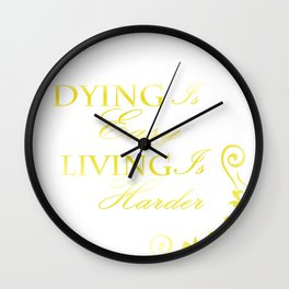 Hamilton: Dying is Easy Wall Clock