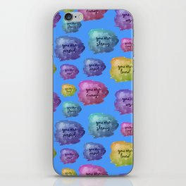 You Are Perfect, You Are Loved iPhone Skin