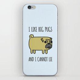 1# I like big pugs iPhone Skin