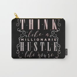Think like a Millionaire Carry-All Pouch