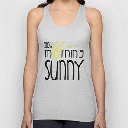 Good Morning Sunny Unisex Tank Top