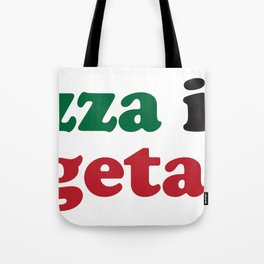 Pizza is a Vegetable Original Tote Bag