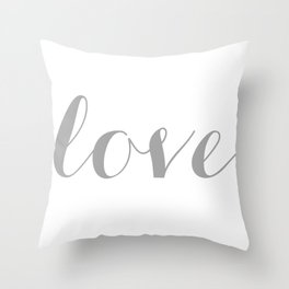 Love in gray Throw Pillow