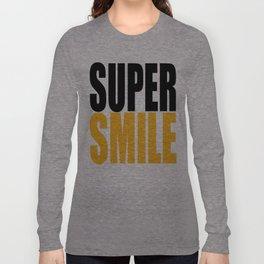 supersmile Long Sleeve T-shirt