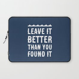 Leave It Better Than You Found It - Ocean Edition Laptop Sleeve