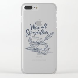 We're All Storytellers Clear iPhone Case