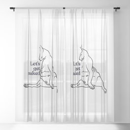 Let's Get Naked - Two Chubby Sphynx Cats - Line Art - Hairless Wrinkly Kitty- Black and White- Joke quote Sheer Curtain
