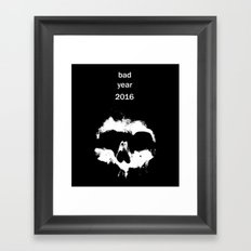 Bad year 2016 Framed Art Print