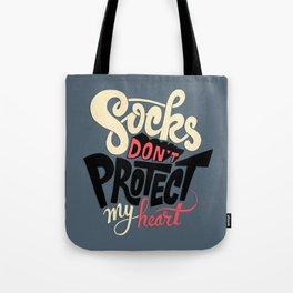 Socks Don't Protect My Heart Tote Bag