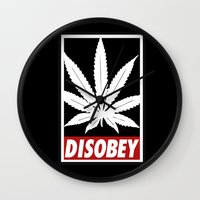 cannabis Wall Clocks featuring Cannabis Disobey by Spyck
