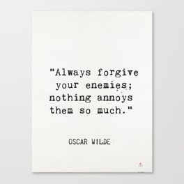 Oscar Wilde quote about enemies Canvas Print