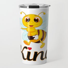 Bee Kind & Loving, Anti Bullying, Autism Awareness, Save the Bees & the Environment Travel Mug