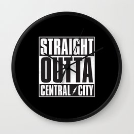 Straight Outta Central City Wall Clock