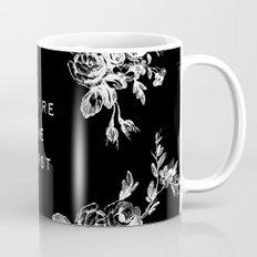 YOU'RE THE WORST Mug