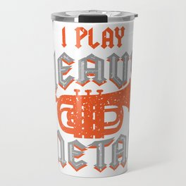 Baritone I Play Heavy Metal Music Lovers graphic Gift Travel Mug