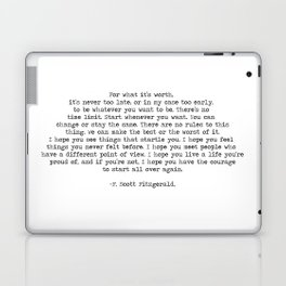 It's Never Too Late- F. Scott Fitzgerald Quote Laptop & iPad Skin