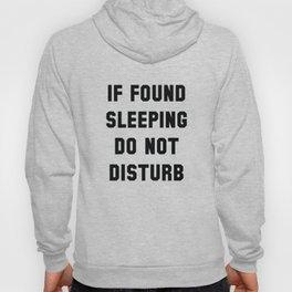 If Found Sleeping Hoody