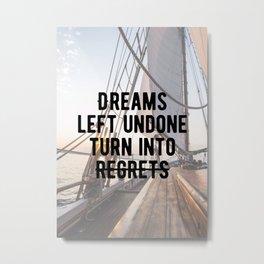 Motivational - Dreams Metal Print