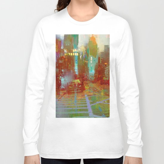 All the streets have your name Long Sleeve T-shirt