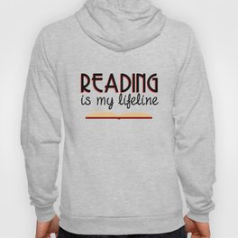 Reading is my lifeline Hoody