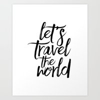 Let's Travel The World, Travel Quote,Travel Gift,Gift Idea, Quote Prints,Inspirational Quote Art Print