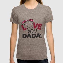 Love You Dada T-shirt