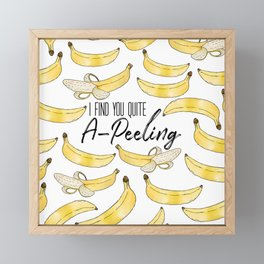 I Find You Quite A-Peeling Framed Mini Art Print