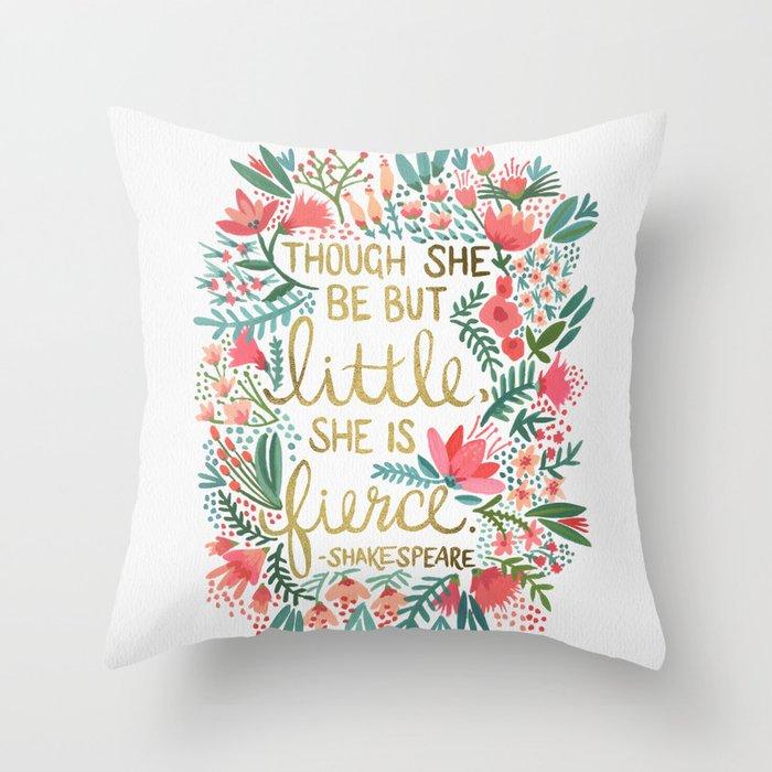 Little & Fierce Throw Pillow by catcoq